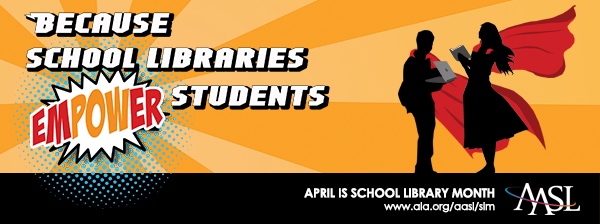 ALA School Library Month 2017