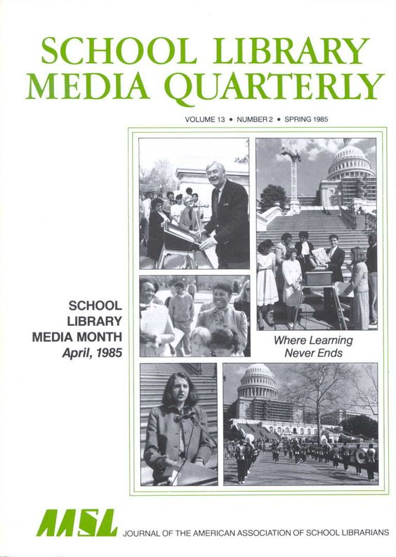cover of spring 1985 issue of school library media quarterly showing photos from first national observance of school library media month.