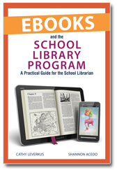 aasl Ebooks and the School Library Program: A Practical Guide for the School Librarian
