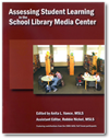 aasl Assessing Student Learning in the School Library Media Center