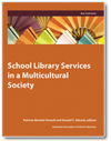 aasl School Library Services in a Multicultural Society (Best of KQ)