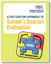 AASL A 21st-Century Approach to School Librarian Evaluation