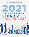 2021 State of America's Libraries Special Report: COVD-19