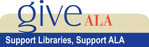 Banner reading, Give ALA, Support Libraries, Support ALA