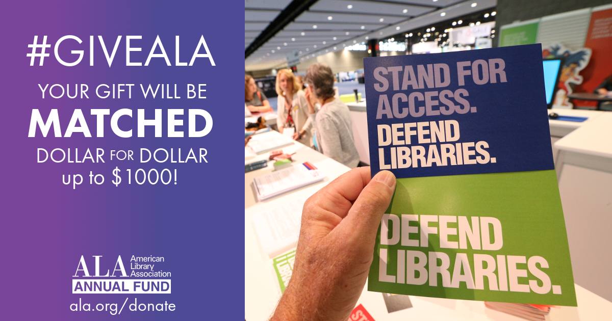 Facebook graphic: Stand for Access, Defend libraries, #GiveALA this Giving Tuesday and your gift will be matched dollar for dollar up to $1000, ALA Annual Fund, ala.org/donate