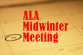 Picture of a Calendar with a date circled and ALA Midwinter Meeting