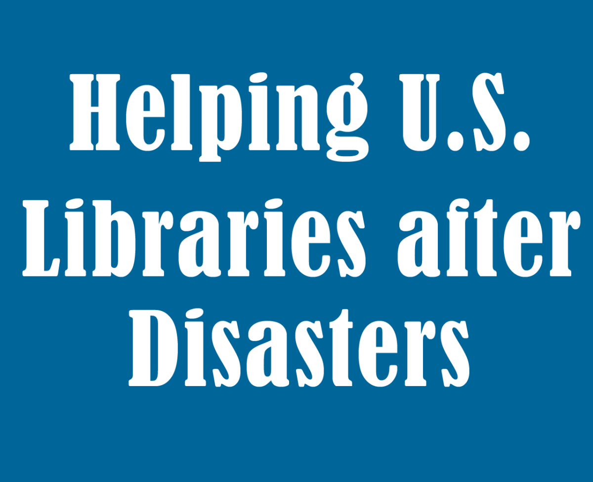 Helping United States Libraries After Disasters
