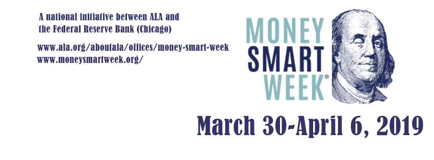 Money Smart Week March 30-April 6, 2019, with Picture of Benjamin Franklin