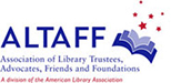 Association of Library Trustees Advocates Friendsand Foundations