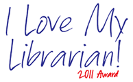 I Love My Librarian - 2011 Award