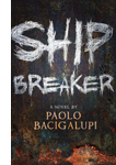 Book cover: Ship Breaker