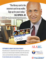 Cal Ripkin Library Card Sign-Up