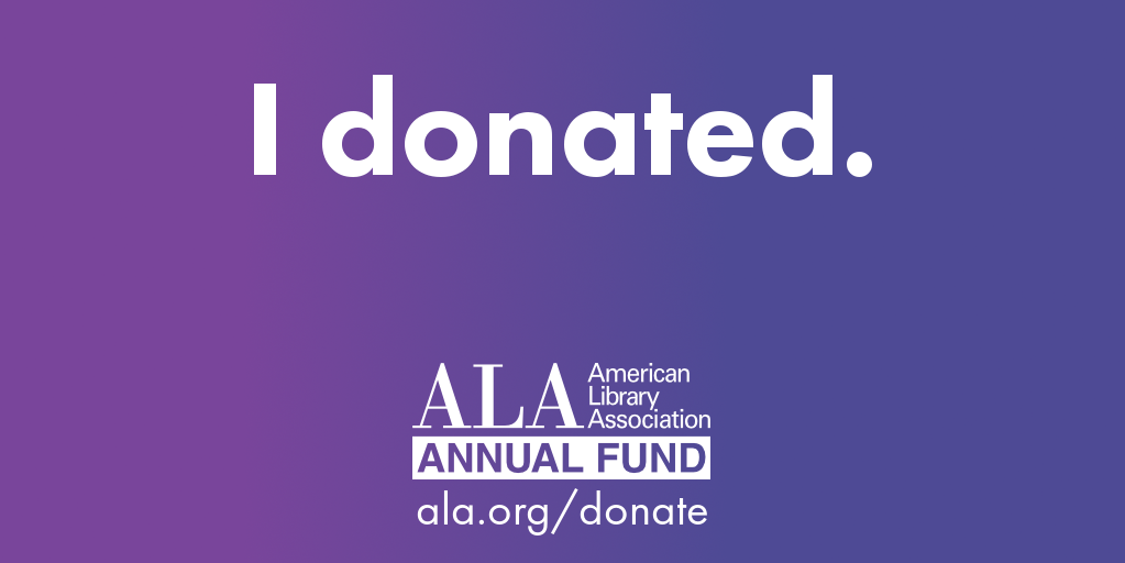 Twitter graphic: I donated, ALA Annual Fund, ala.org/donate