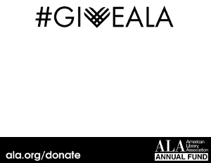 Printable prop for social media: #giveALA [fill in the blank], ala.org/donate, ALA Annual Fund