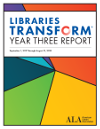Libraries Transform Campaign Year Three Report