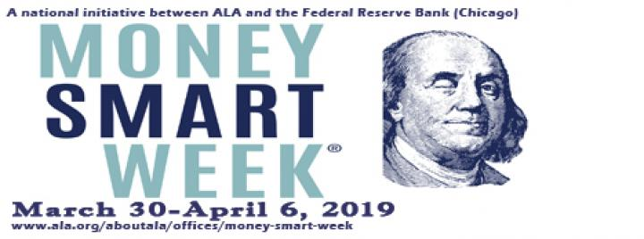 2019 Money Smart Week March 30-April 6, 2019