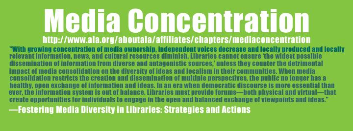 Media Concentration and Why It's a Library Issue