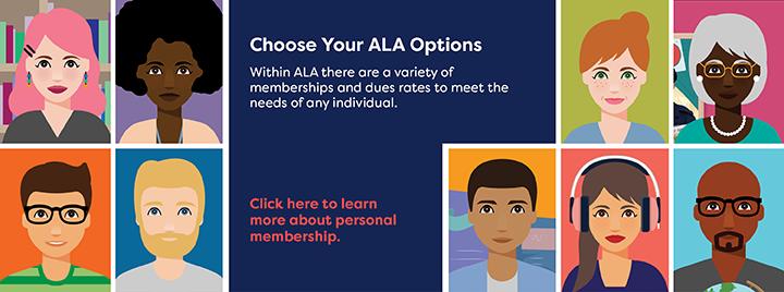 Choose Your ALA Membership Options
