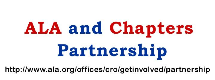 The ALA and Chapters Partnership