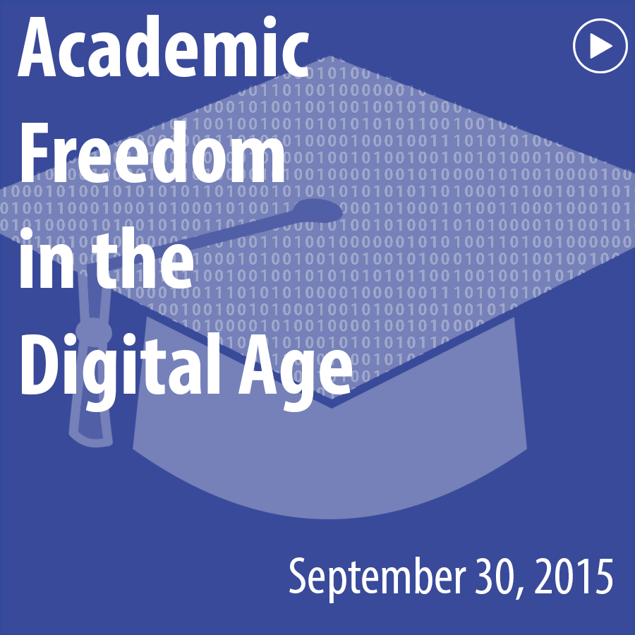 ACRL Presents: Academic Freedom in the Digital Age - September 30, 2015