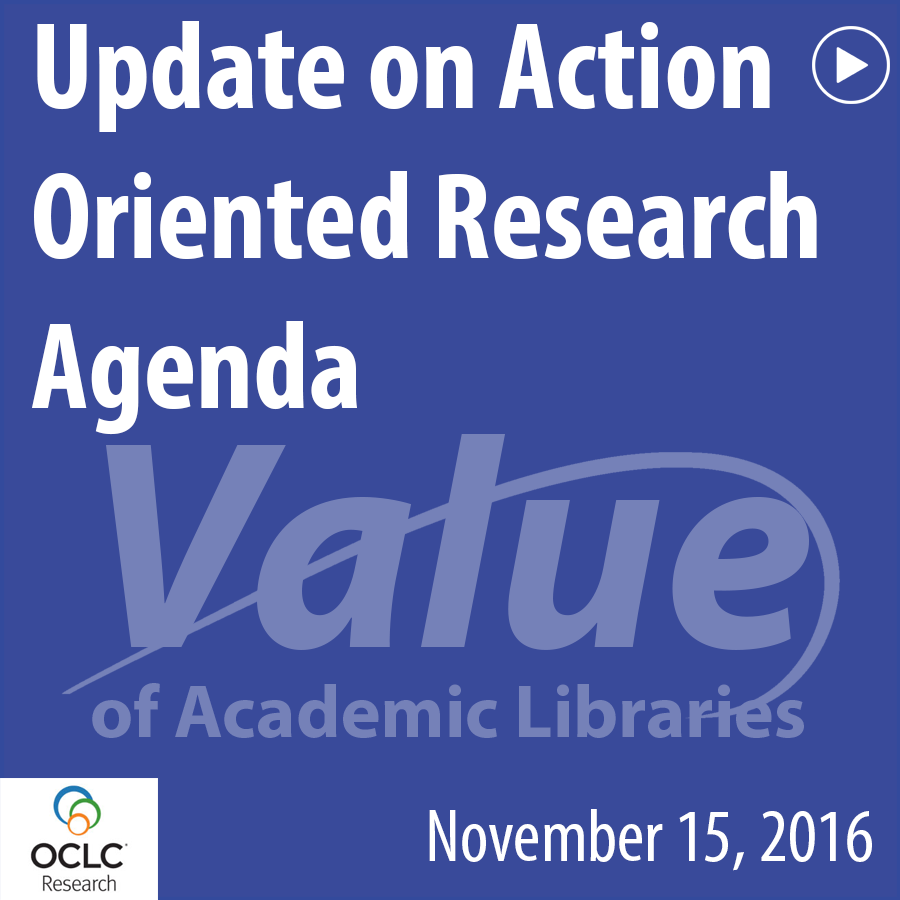 ACRL Presents: Update on Action Oriented Research Agenda - November 15, 2016