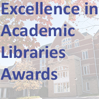 Excellence in Academic Libraries Awards