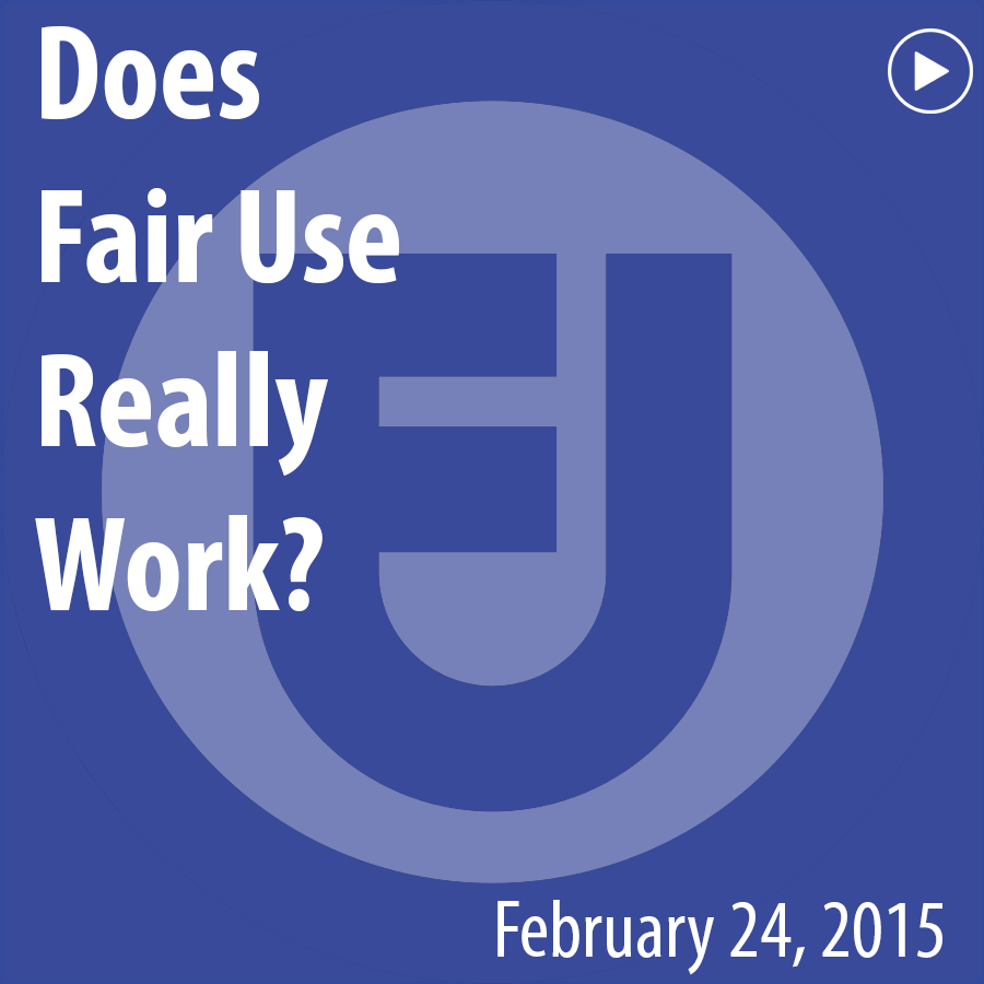 ACRL Presents: Does Fair Use Really Work? - February 24, 2015