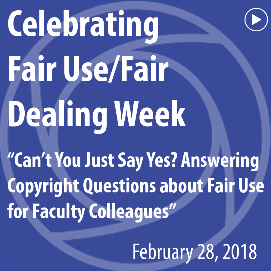 Celebrating Fair Use/Fair Dealing Week