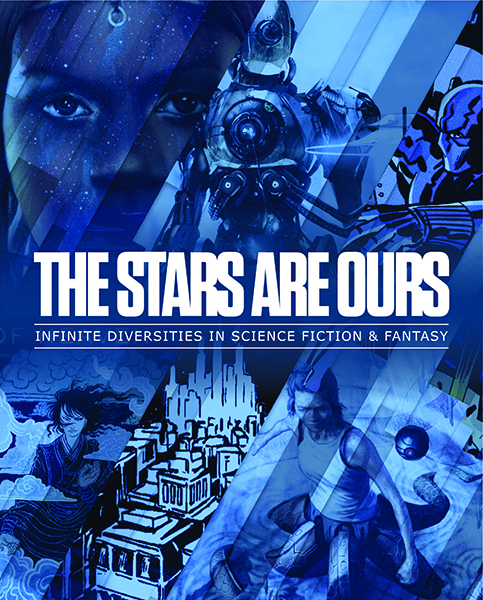 "Photo of cover for ""The Stars Are Ours: Infinite Diversities in Science Fiction & Fantasy"""