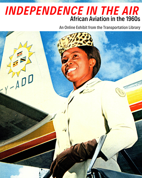 "Image of exhibit promo for ""Independence in the Air: African Aviation in the 1960s"""