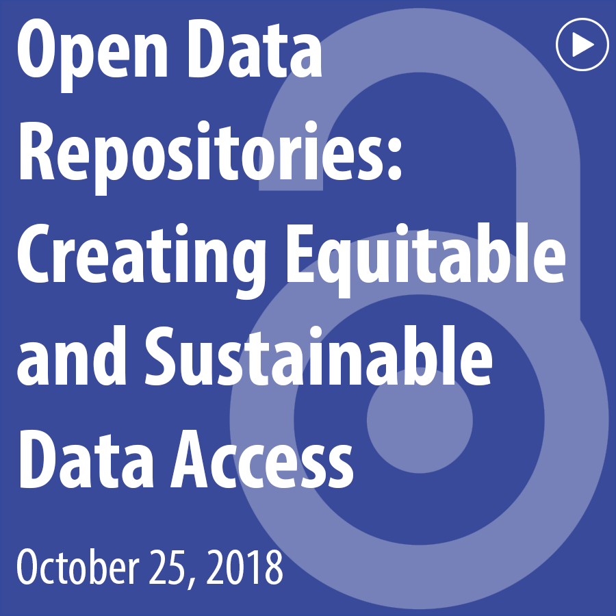 Open Data Repositories: Creating Equitable and Sustainable Data Access