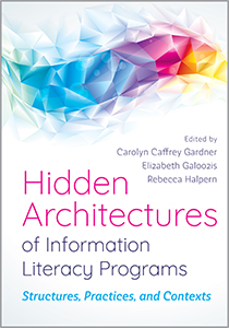 Hidden Architectures of Information Literacy Programs