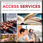 Twenty-First-Century Access Services book