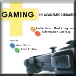 Gaming in Academic Libraries