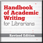 Handbook of Academic Writing for Librarians book