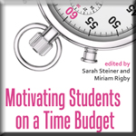 Motivating Students on a Time Budget