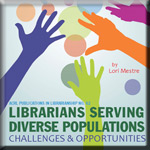 Librarians Serving Diverse Populations book