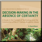 Decision-Making in the Absence of Certainty book