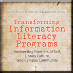 Transforming Information Literacy Programs book