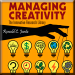 Managing Creativity: The Innovative Research Library book