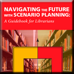 Navigating the Future with Scenario Planning book