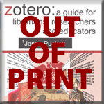 Zotero first edition book out of print