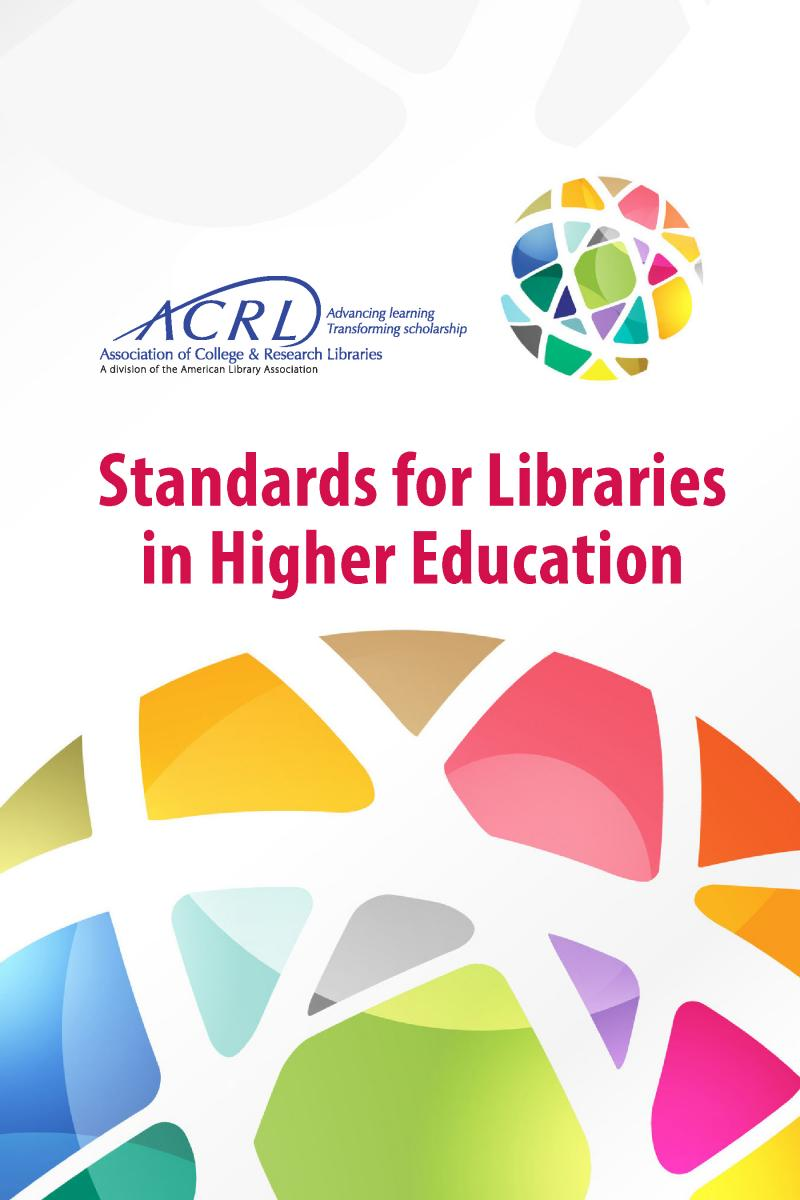Cover of Standards for Libraries in Higher Education booklet