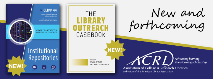 New and Forthcoming pubs from ACRL