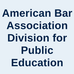 American Bar Association Division for Public Education