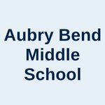 Aubry Bend Middle School