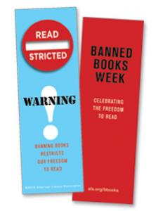 "Read-stricted bookmarks with ""Warning: Banning book Restricts Our Freedom to Read"""