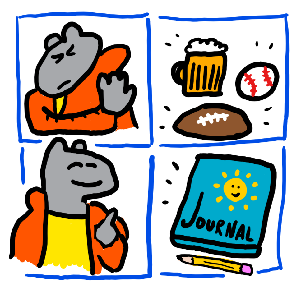 No sports, yes journaling