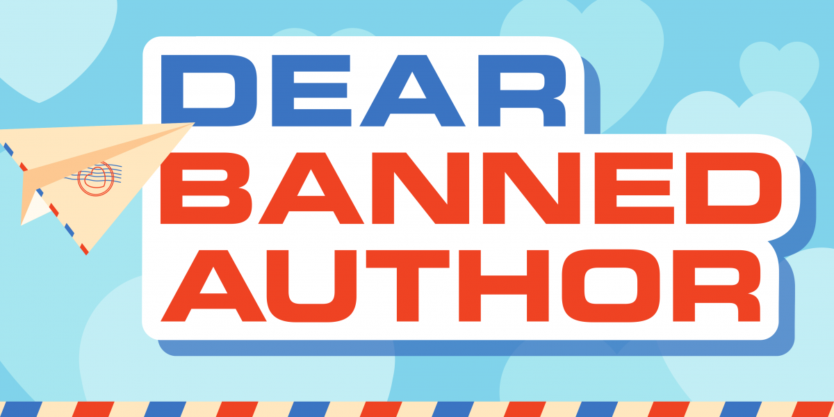Dear Banned Author