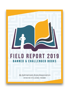 Field Report 2019: Banned & Challenged Books